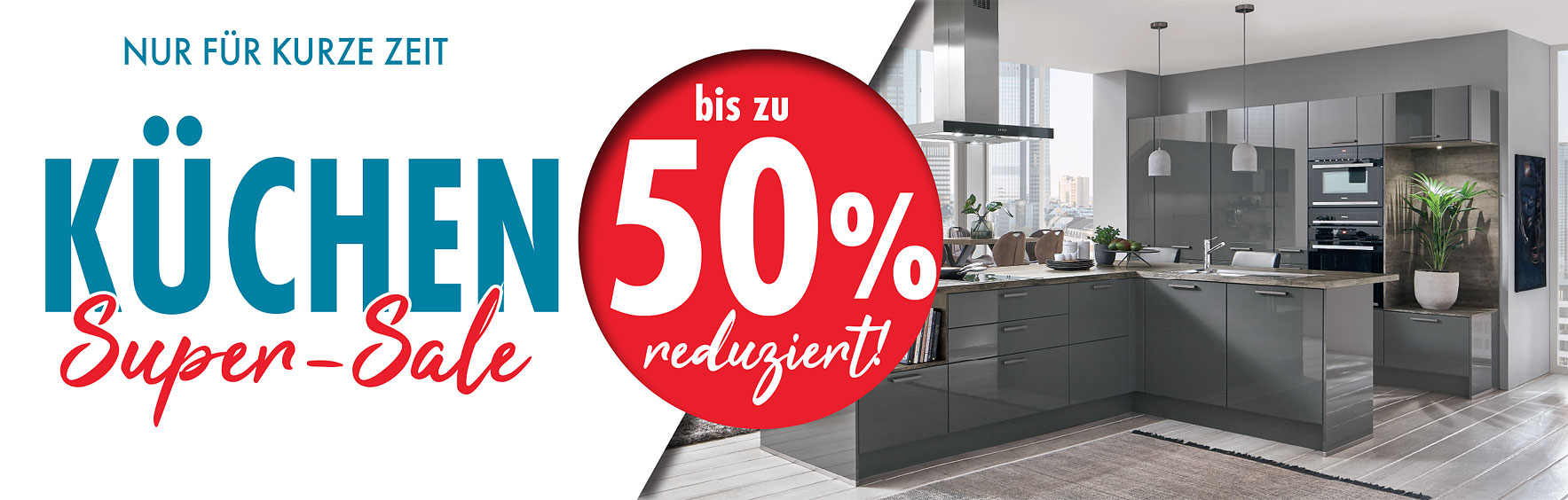 Nur für kurze Zeit: Küchen-SALE bei Möbel Gradinger!
