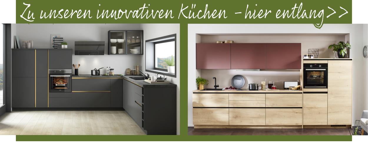 Hier gehts zu unseren innovativen Küchenlösungen